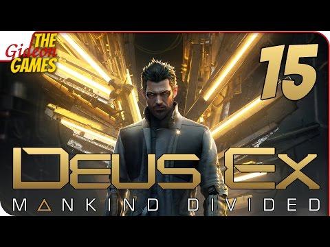 Прохождение Deus Ex: Mankind Divided 15  НЕРВНАЯ БАБНКА