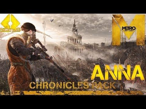 Прохождение Metro: Last Light DLC: Chronicles Pack (HD 1080p) — Хроники: Анна