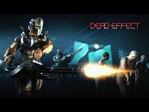 Dead Effect- 5[SPAS реально спасает]