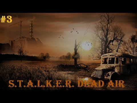 S T A L K E R  Dead Air ОБТ #3