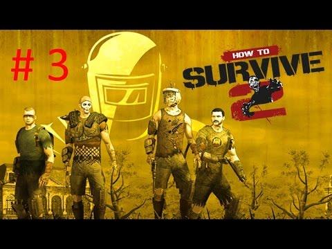 How to Survive 2- Выживалка #3