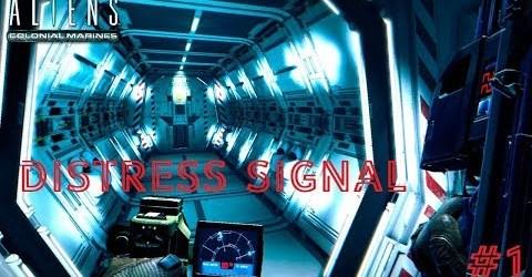 Aliens Colonial Marines #1 сигнал бедствия