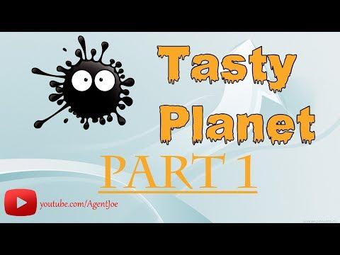 Tasty Planet part 1