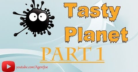 Tasty Planet part 1