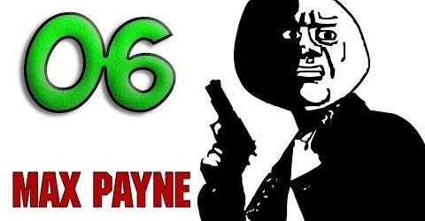 Max Payne — Прохождение 06 — Как вырастить крылья