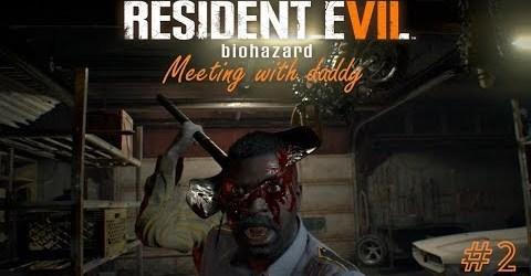 ВСТРЕЧА С ПАПОЧКОЙ ► Resident Evil 7 Biohazard #2