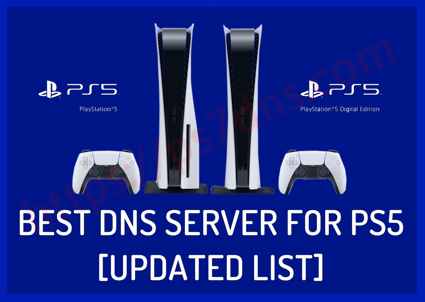 Best DNS Server for PS5 [Updated List]