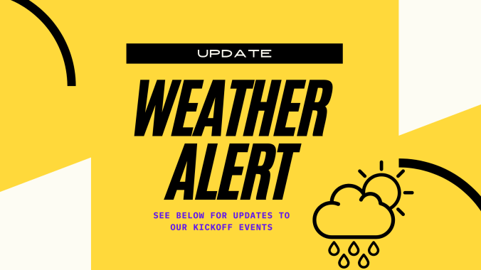 text: update- weather alert, see below for updates to our kickoff events, image: cloud with raindrops