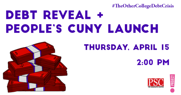 Debt Reveal + People's CUNY Launch
