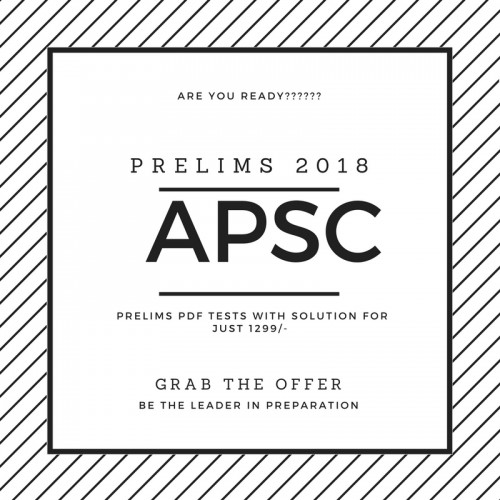 APSC Prelims Test Series 2018 (Only 24 Tests with solution