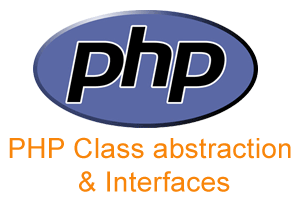PHP Class abstraction and Interfaces
