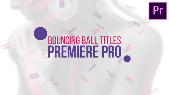 Videohive Bouncing Ball Titles 22043160