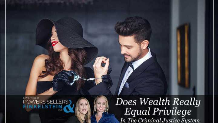 Does Wealth Really Equal Privilege In The Criminal Justice System