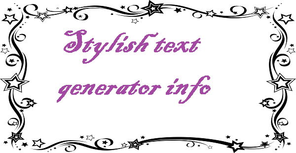 Stylish text generator info