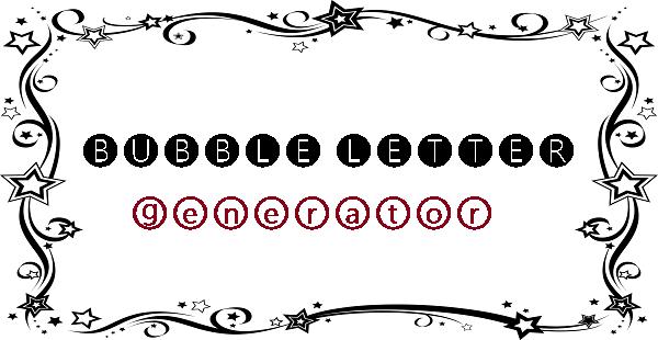 bubble letter generator