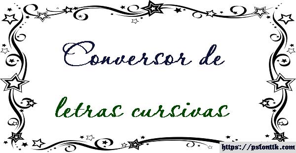 Conversor de letras cursivas