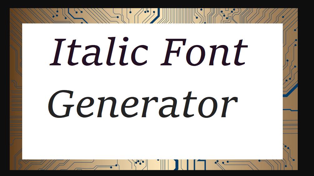 Italic Font Generator