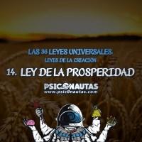 Las 36 Leyes Universales - 14. Ley de la prosperidad.