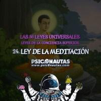 Las 36 Leyes Universales - 24. Ley de la meditación.
