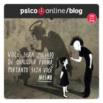 psicoonline voce sera julgado seja voce mesmo