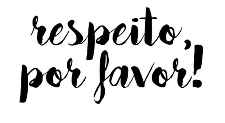 respeito, respeitar, respeito por favor
