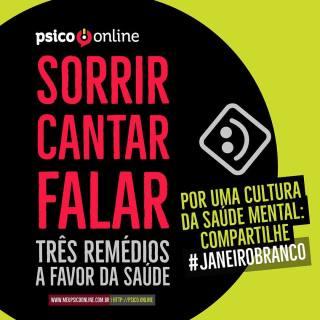 Sorrir Cantar e Falar - Psico.online - #janeirobranco