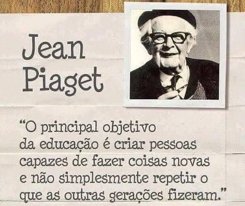 Jean Piaget e o principal objetivo da educação