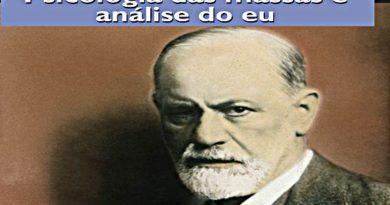 Psicologia de Grupo e a Análise do Ego (Freud) | Resumo / Resenha