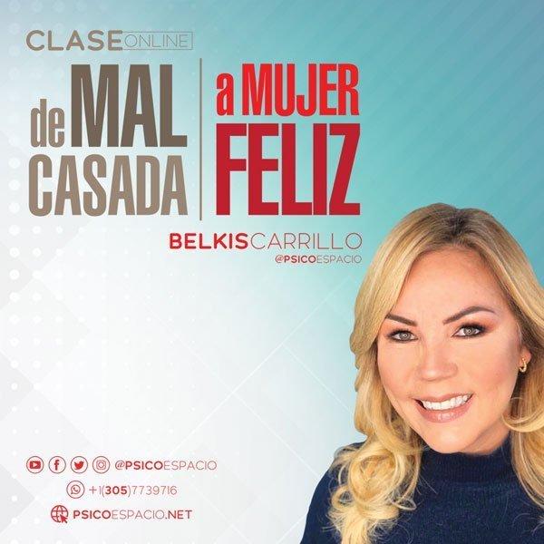 Clase de mal casada a mujer feliz by Belkis Carrillo