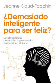 ¿Demasiado inteligente para ser feliz?