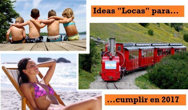 Ideas Locas para Cumplir en 2017