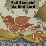 Fall Card Using Stampin Up Bird Punch, Blissful Bird Set, and Comfort Cafe Designer Paper