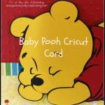 Winnie the Pooh and Friends Baby Cricut Card
