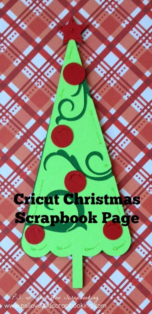 Cricut Christmas Scrapbook Page Ps I Love You Crafts