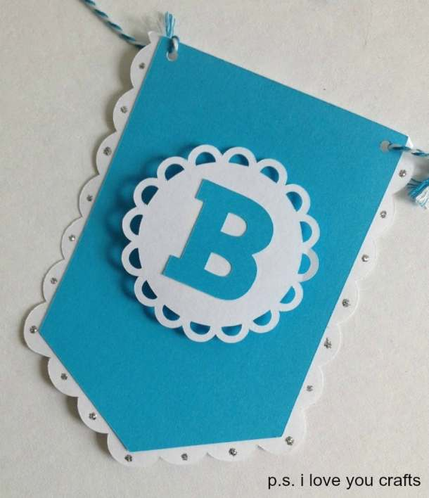 Make a Banner With the Cricut - P S  I Love You Crafts