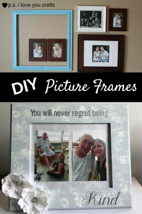 DIY Picture Frames to Make - P.S. I Love You Crafts