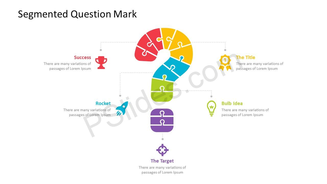 It also describes the different types of questionnaires and the question types that are used in these questionnaires. Segmented Question Mark Powerpoint Template