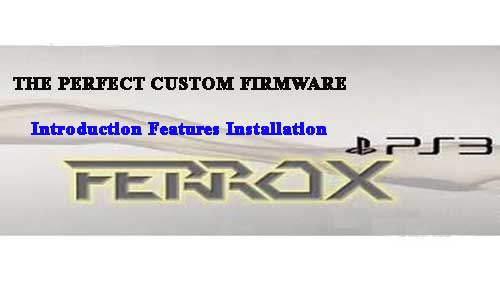 Download PS3 CFW Ferrox - Ferrox For CFW 4 82 v0 1 Free