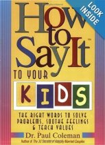 How to Say It to your Kids