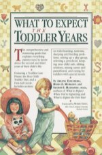 What to Expect: The Toddler Years