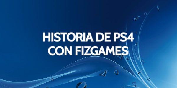 Historia de PS4 con FizGames