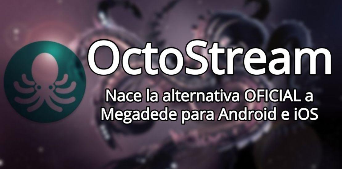 OctoStream