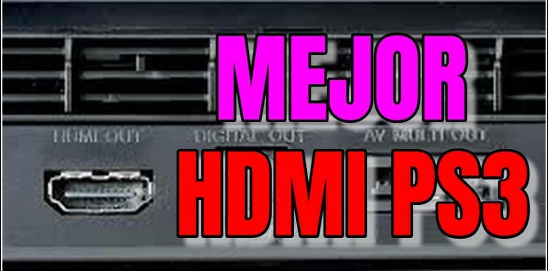 que cable hdmi es mejor para ps3