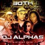 dj alpha 30th
