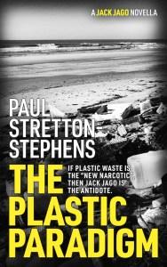The Plastic Paradigm (A Jack Jago Thriller Book 1)