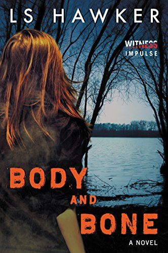 Body & Bone by LS Hawker