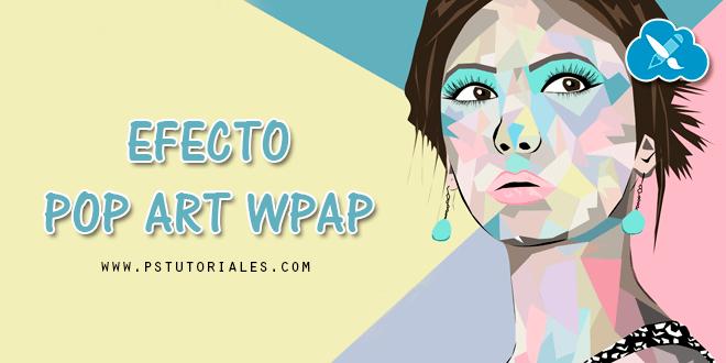 Efecto Pop Up WPAP con Photoshop