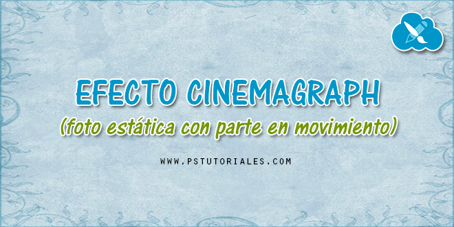 Crear un Cinemagraph con Photoshop