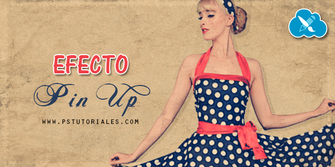 Efecto Pin Up Photoshop Tutorial