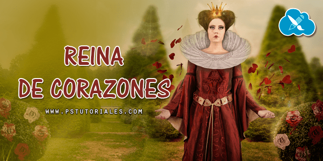 Reina de Corazones Photoshop Manipulation